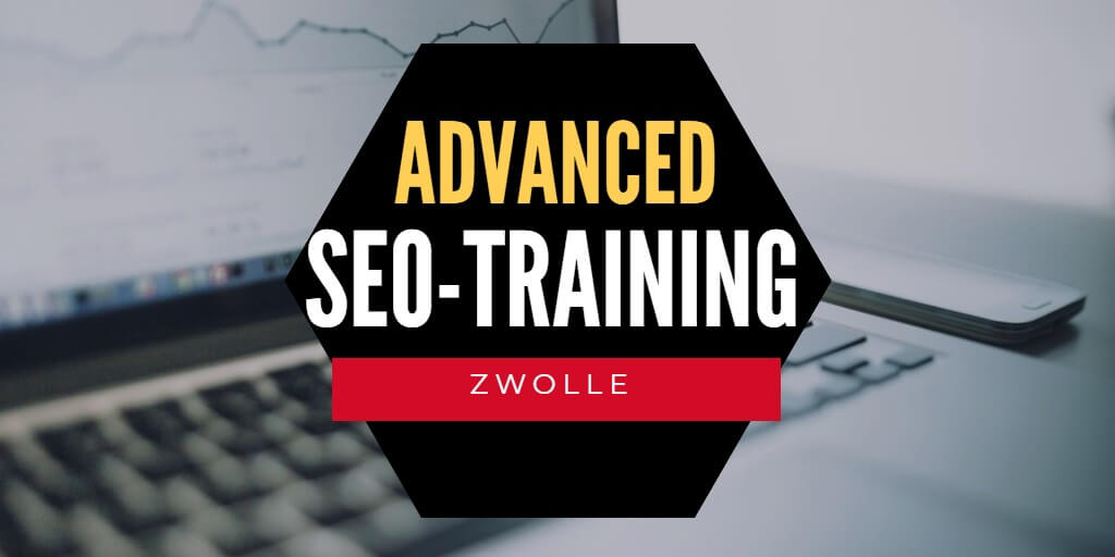 Advanced SEO-training in Zwolle